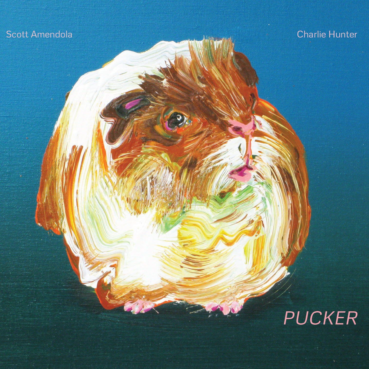 Scott Amendola & Charlie Hunter – Pucker
